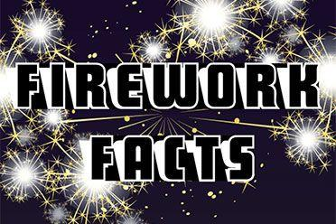 Firework facts infographic